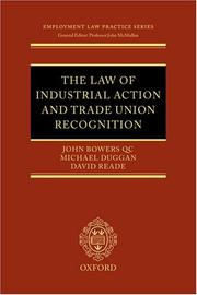 Cover of: The law of industrial action and trade union recognition