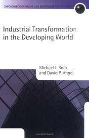 Cover of: Industrial Transformation in the Developing World (Oxford Geographical and Environmental Studies Series) | Michael T. Rock
