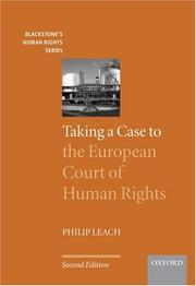Cover of: Taking a Case to the European Court of Human Rights (Blackstone