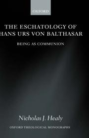 Cover of: The Eschatology of Hans Urs von Balthasar