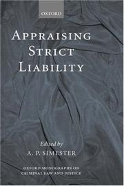 Cover of: Appraising Strict Liability (Oxford Monographs on Criminal Law and Justice) | A. P. Simester