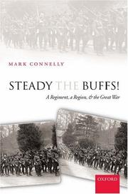 Cover of: Steady The Buffs!: A Regiment, a Region, and the Great War