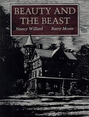Cover of: Beauty and the beast | Nancy Willard
