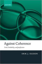 Cover of: Against coherence by Erik J. Olsson