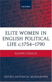 Cover of: Elite Women in English Political Life c.1754-1790 (Oxford Historical Monographs) | Elaine Chalus