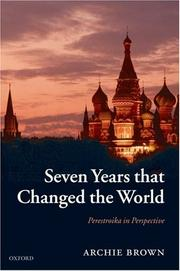 Cover of: Seven Years that Changed the World: Perestroika in Perspective