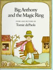 Cover of: Big Anthony and the Magic Ring: story and pictures