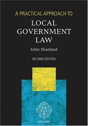 Cover of: A Practical Approach to Local Government Law (Blackstone's Practical Approach Series)