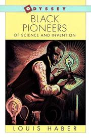 Cover of: Black Pioneers of Science and Invention | Louis Haber