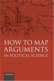 Cover of: How to Map Arguments in Political Science | Craig Parsons