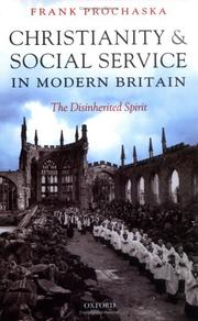 Cover of: Christianity and social service in modern Britain