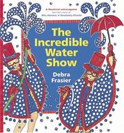 Cover of: The incredible water show