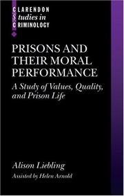 Cover of: Prisons and Their Moral Performance | Alison Liebling