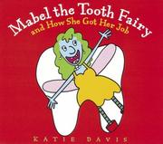 Cover of: Mabel the Tooth Fairy and how she got her job