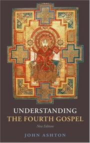 Cover of: Understanding the Fourth Gospel