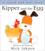 Cover of: Kipper and the Egg | Mick Inkpen