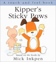 Cover of: Kipper's Sticky Paws
