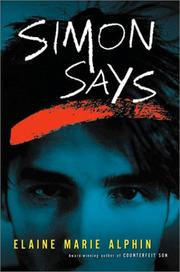 Cover of: Simon says | Elaine Marie Alphin
