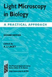 Cover of: Light Microscopy in Biology | Alan J. Lacey