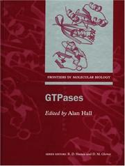 Cover of: GTPases (Frontiers in Molecular Biology) | Alan Hall
