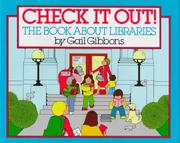 Cover of: Check It Out: The Book about Libraries