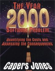 Cover of: year 2000 software problem | Capers Jones
