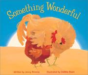 Cover of: Something wonderful | Nimmo, Jenny.