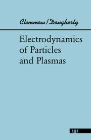 Cover of: ELECTRODYNAMICS (Advanced Books Classics) | CLEMMOW