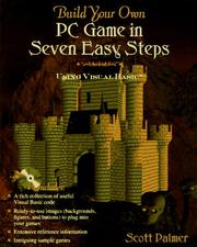 Cover of: Build Your Own PC Game in Seven Easy Steps | Scott Palmer