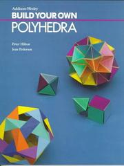 Cover of: Build your own polyhedra