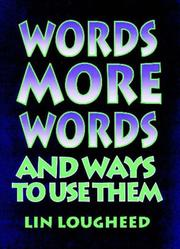 Cover of: Words, more words an ways to use them
