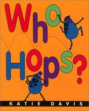 Cover of: Who hops? | Katie Davis