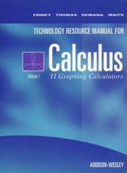 Cover of: Calculus Texas Instruments Technical Resource Manual Volume 1 | Ross Finney