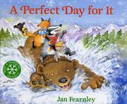 Cover of: A perfect day for it