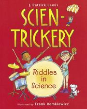 Cover of: Scien-Trickery: riddles in science