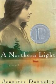 Cover of: A northern light | Jennifer Donnelly