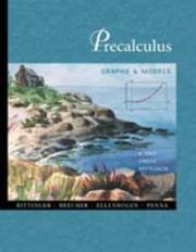 Cover of: Precalculus: Graphs and Models: A Unit Circle Approach