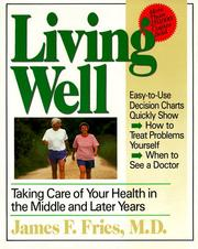 Living Well by James F. Fries