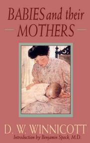 Cover of: Babies and Their Mothers (Merloyd Lawrence) | Donald Woods Winnicott