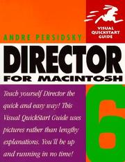 Cover of: Director 6 for Macintosh | Andre Persidsky