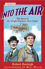 Cover of: Into the Air | Robert Burleigh
