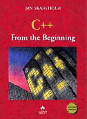 Cover of: C++ from the Beginning (2nd Edition) | J. Skansholm