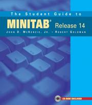 Cover of: The Student Guide to MINITAB Release 14 + MINITAB Student Release 14 Statistical Software (Book + CD) | John McKenzie