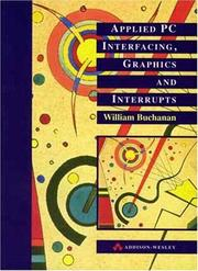 Cover of: Applied PC Interfacing, Graphics And Interrupts