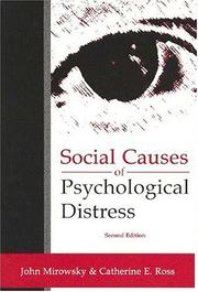 Cover of: Social Causes of Psychological Distress (Social Institutions and Social Change) | Catherine Ross