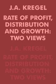 Cover of: Rate of Profit, Distribution and Growth