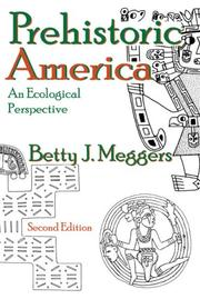 Cover of: Prehistoric America: an ecological perspective