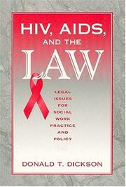 Cover of: HIV, AIDS, and the law | Donald T. Dickson