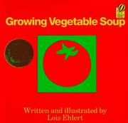 Cover of: Growing Vegetable Soup (Voyager/Hbj Book)