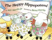 Cover of: The happy hippopotami
